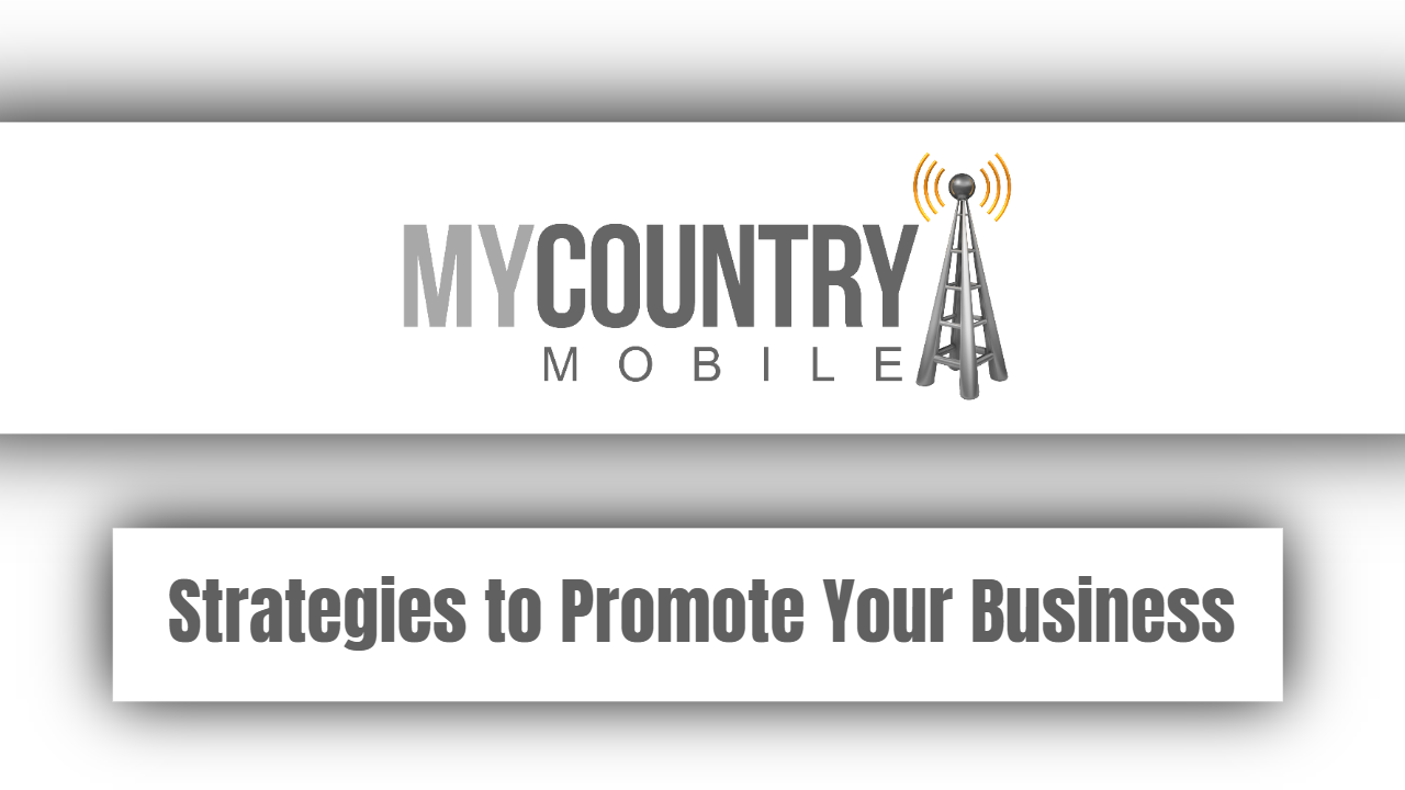 Strategies to Promote Your Business