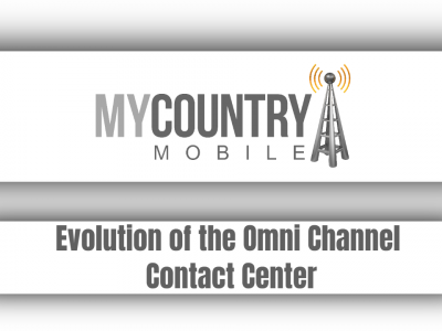 Evolution of the Omni Channel Contact Center