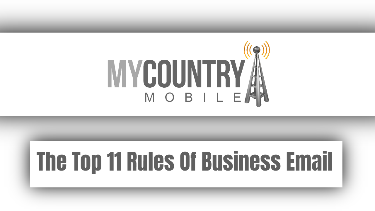 The Top 11 Rules Of Business Email