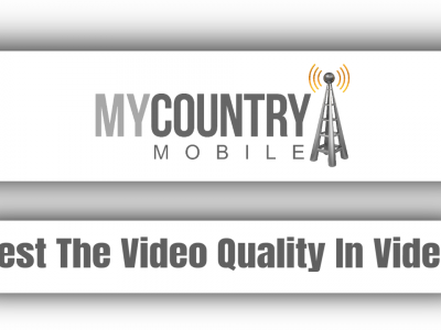 Test The Video Quality In Video