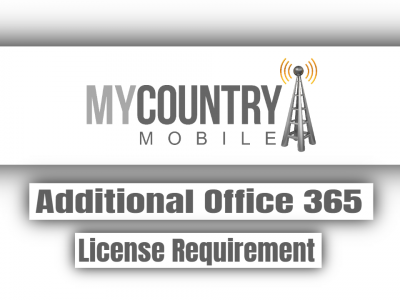 Additional Office 365 License Requirement