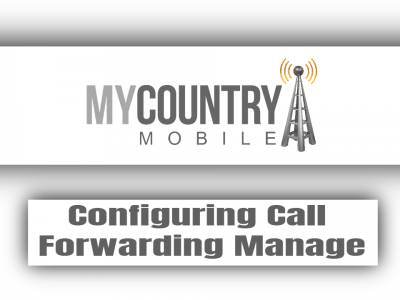 Configuring Call Forwarding Manage