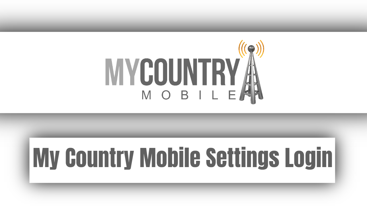 My Country Mobile Settings Login