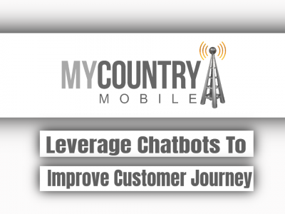 Leverage Chatbots To Improve Customer Journey