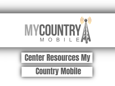 Center Resources My Country Mobile
