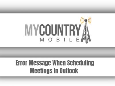 Error Message When Scheduling Meetings In Outlook