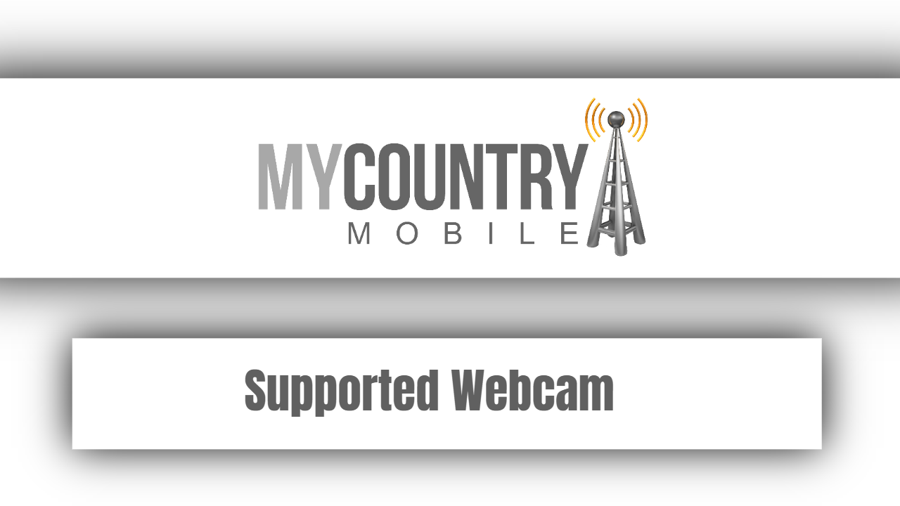 Supported Webcam