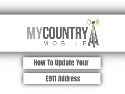 How To Update Your E911 Address