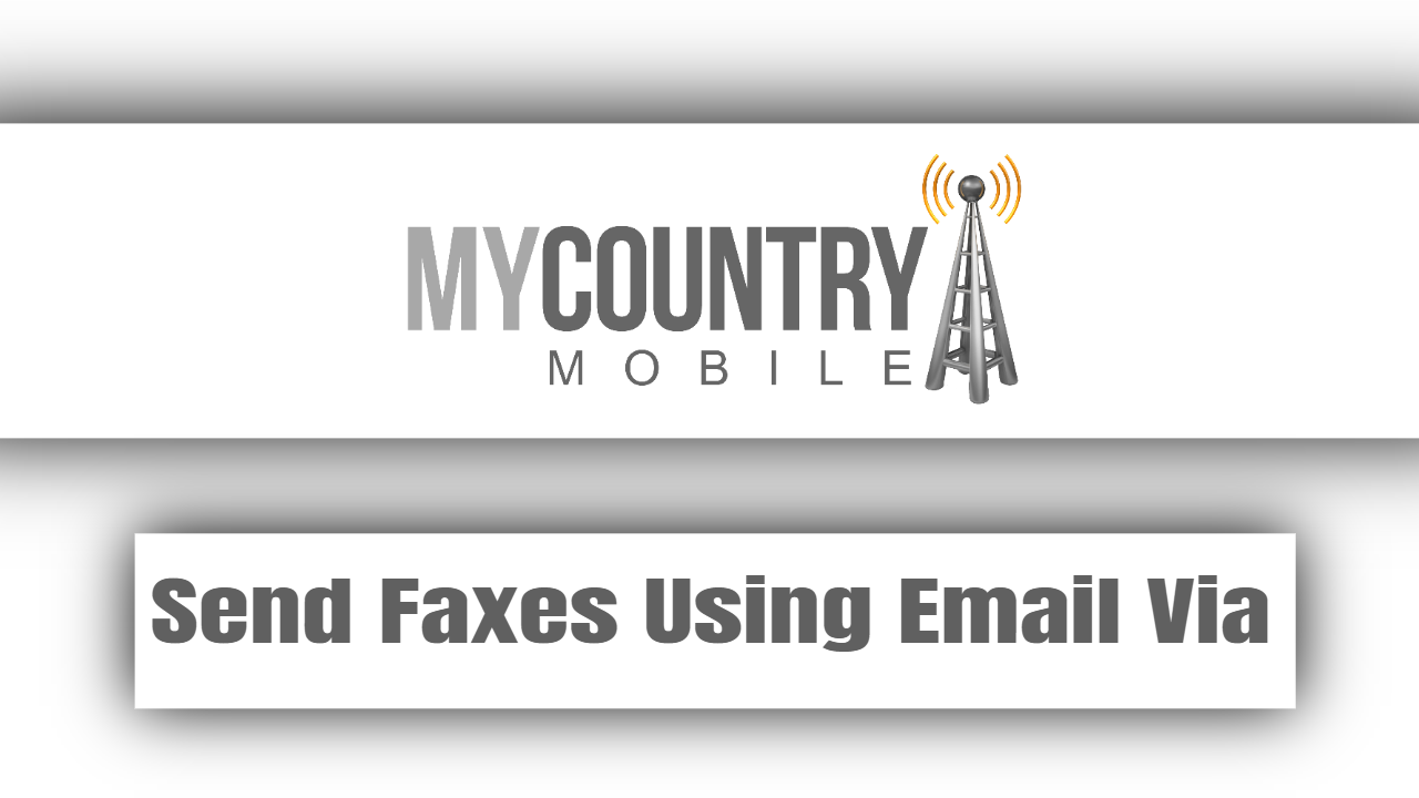 Send Faxes Using Email Via
