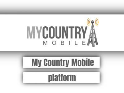 My Country Mobile platform