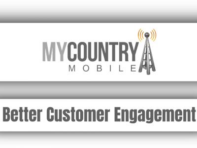 Better Customer Engagement