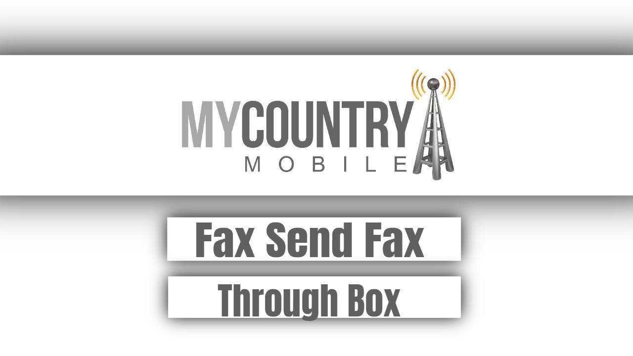 Fax Send Fax Through Box