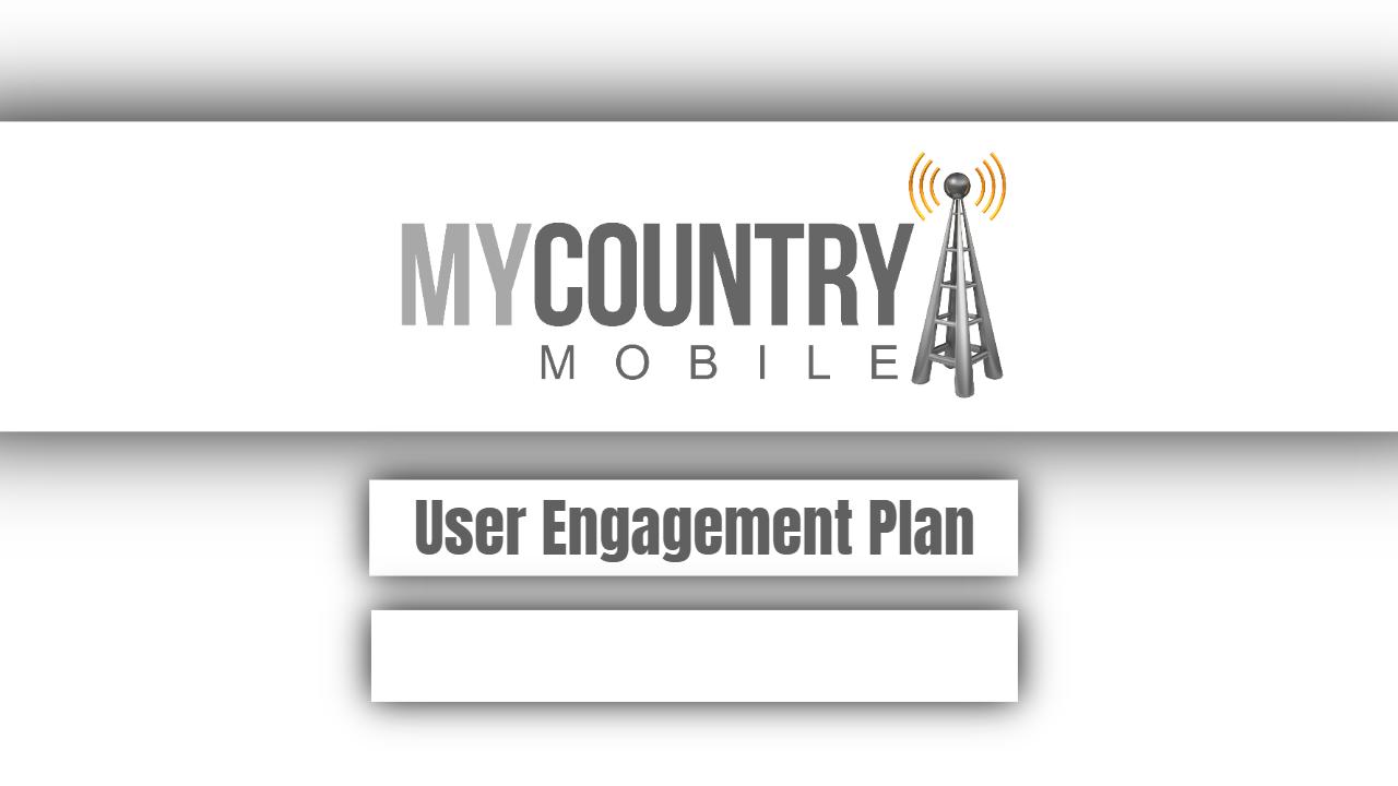 User Engagement Plan