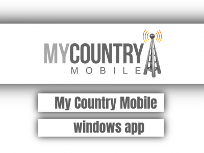 My Country Mobile windows app