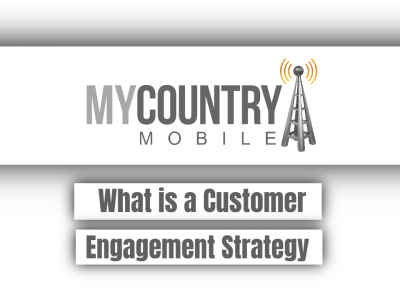 What is a Customer Engagement Strategy