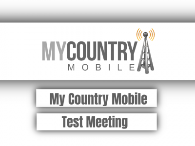 My Country Mobile Test Meeting