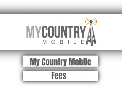 My Country Mobile Fees