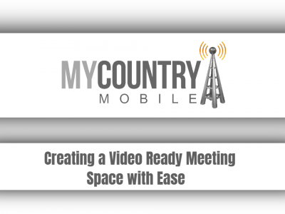 Creating A Video Ready Meeting Space With Ease