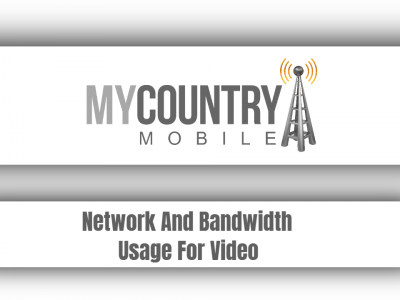 Network And Bandwidth Usage For Video