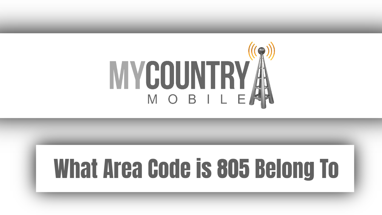 What Area Code is 805 Belong?