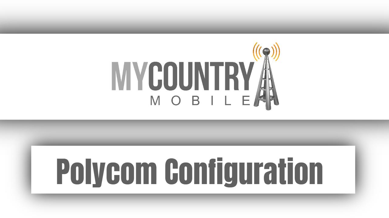 Polycom Configuration