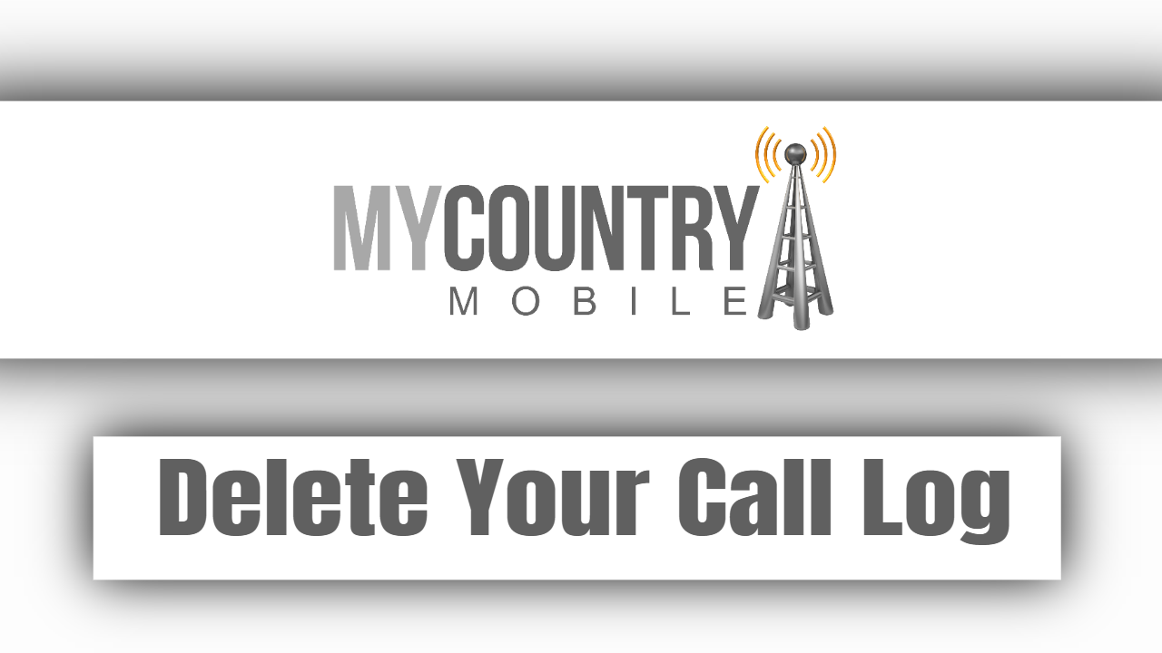 Delete Your Call Log