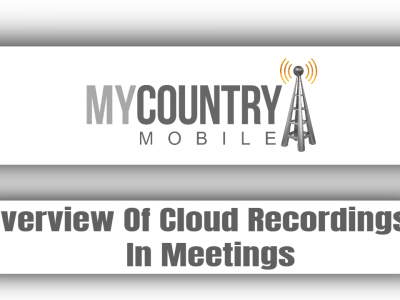 Overview Of Cloud Recordings In Meetings