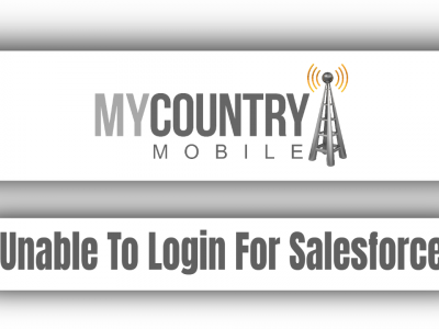 Unable To Login For Salesforce