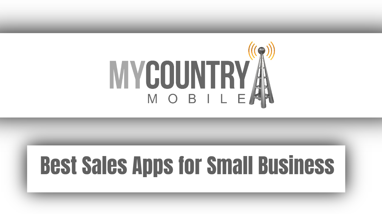 Best Sales Apps for Small Business