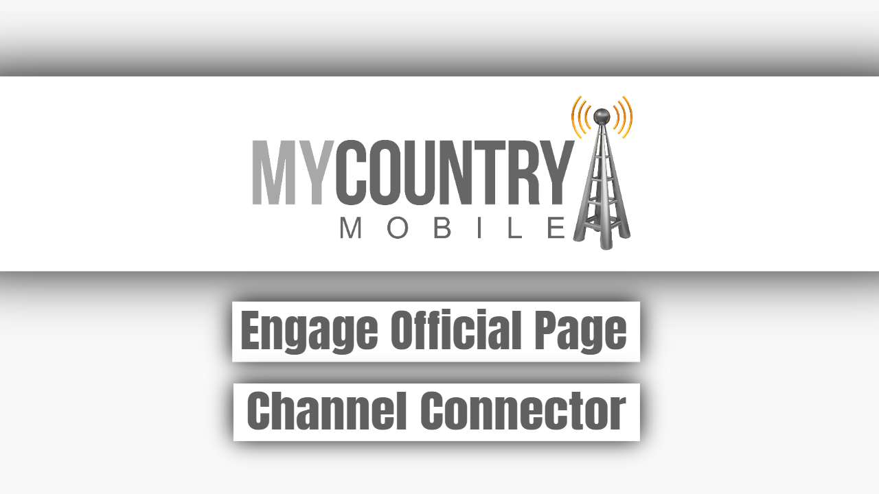 Engage Official Page Channel Connector