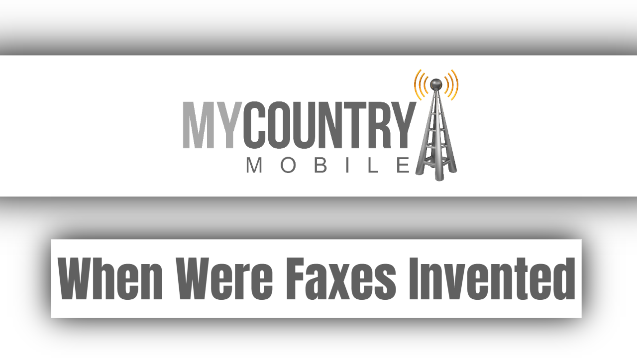 When Were Faxes Invented