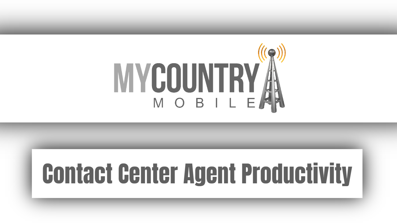 Contact Center Agent Productivity