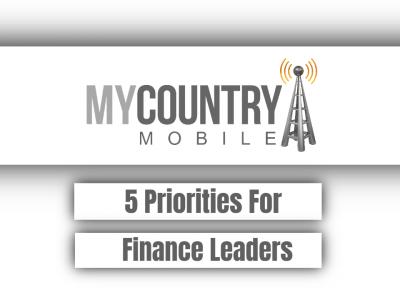 5 Priorities For Finance Leaders