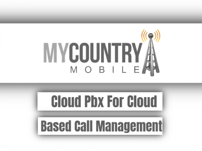 Cloud Pbx For Cloud Based Call Management