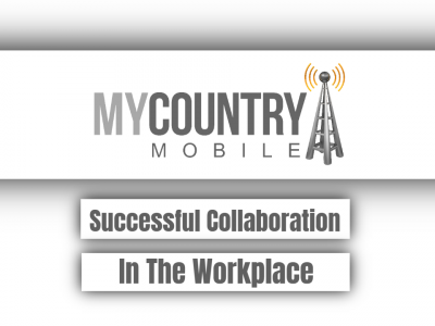 Successful Collaboration In The Workplace
