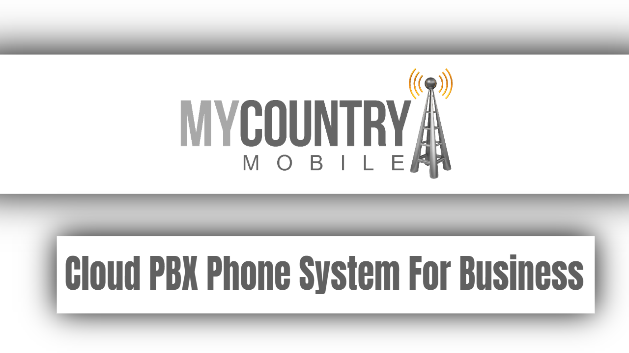 Cloud PBX Phone System For Business