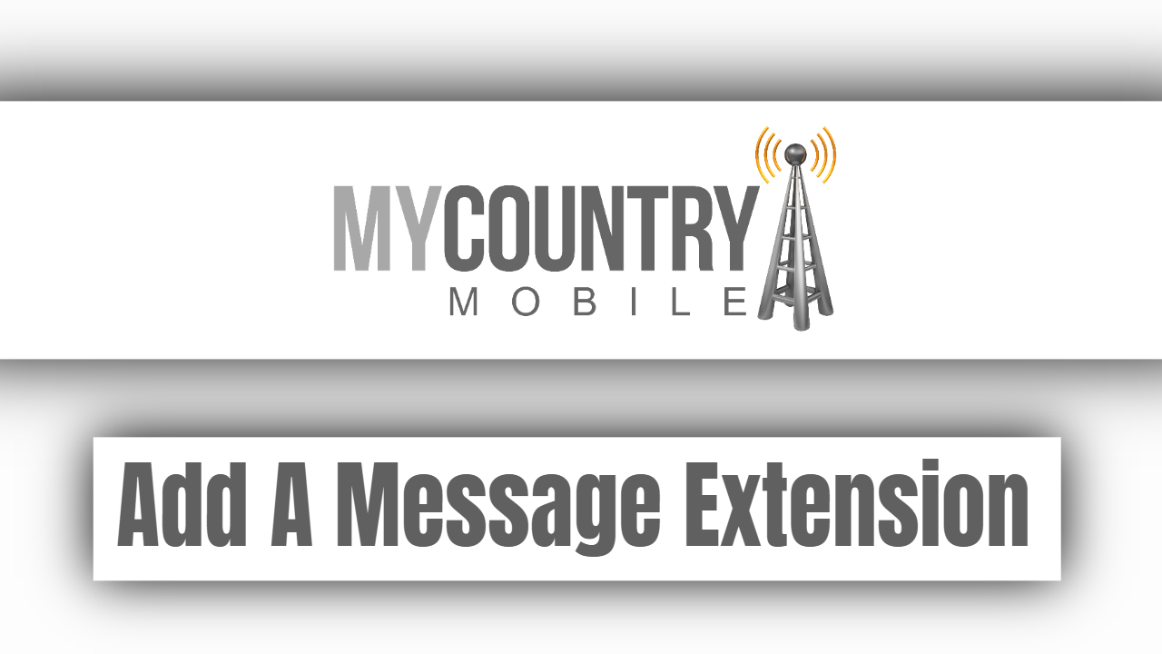 Add A Message Extension