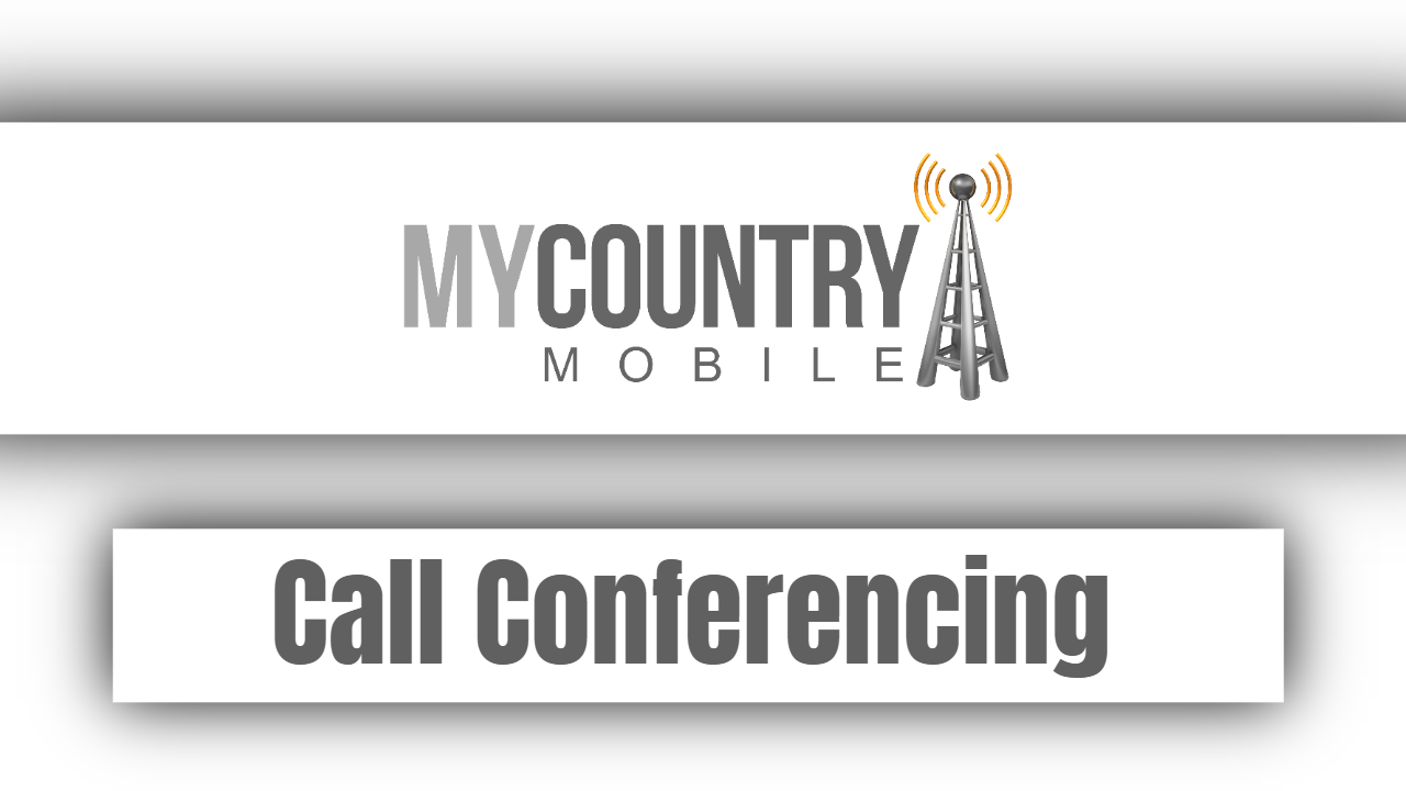 Call Conferencing