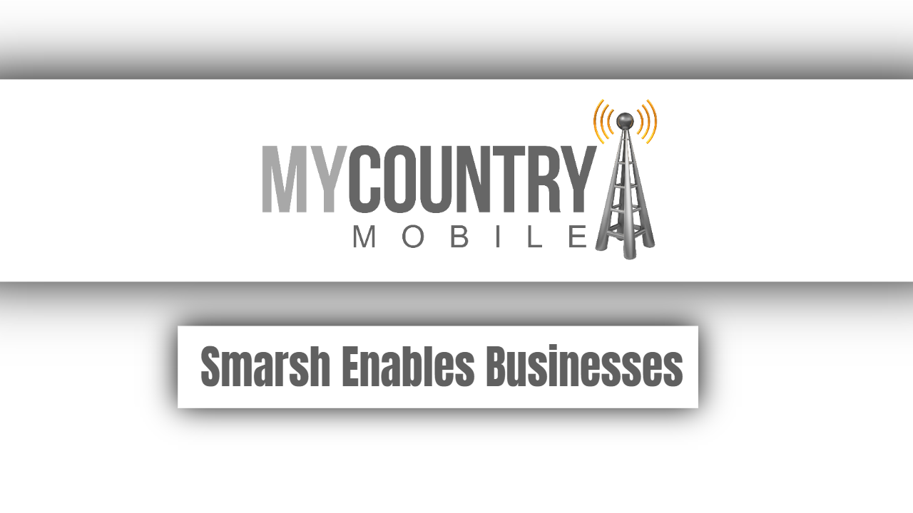 Smarsh Enables Businesses