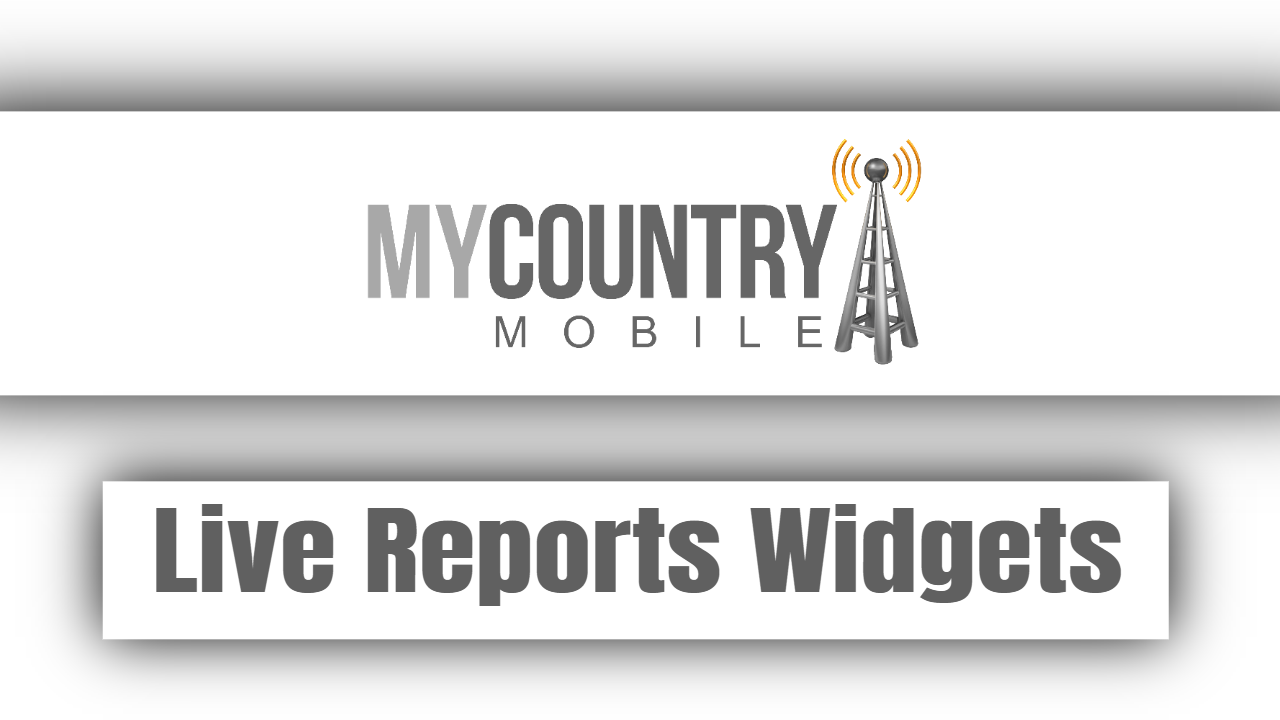 Live Reports Widgets