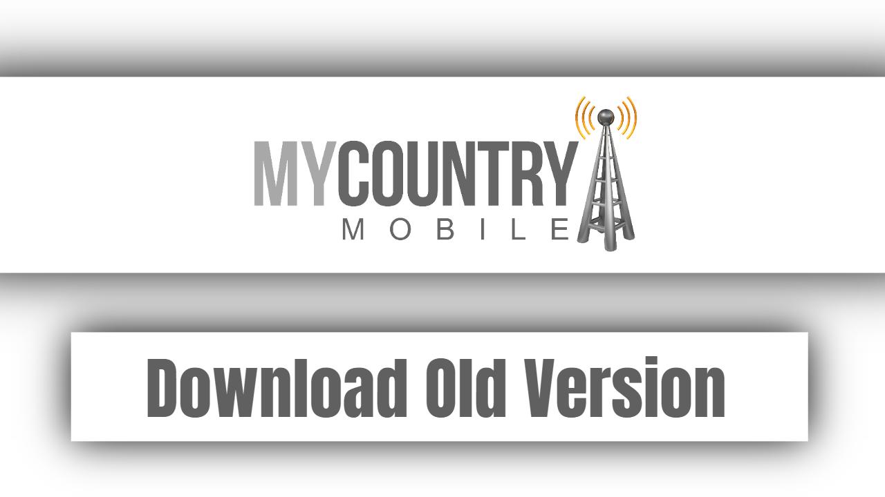 Download Old Version
