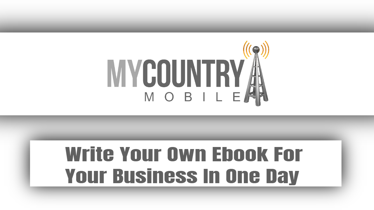 Write Your Own Ebook For Your Business In One Day