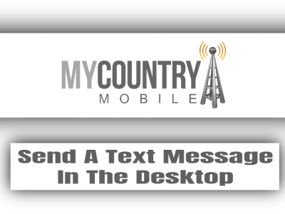 Send A Text Message In The Desktop