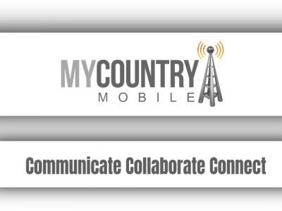Communicate Collaborate Connect