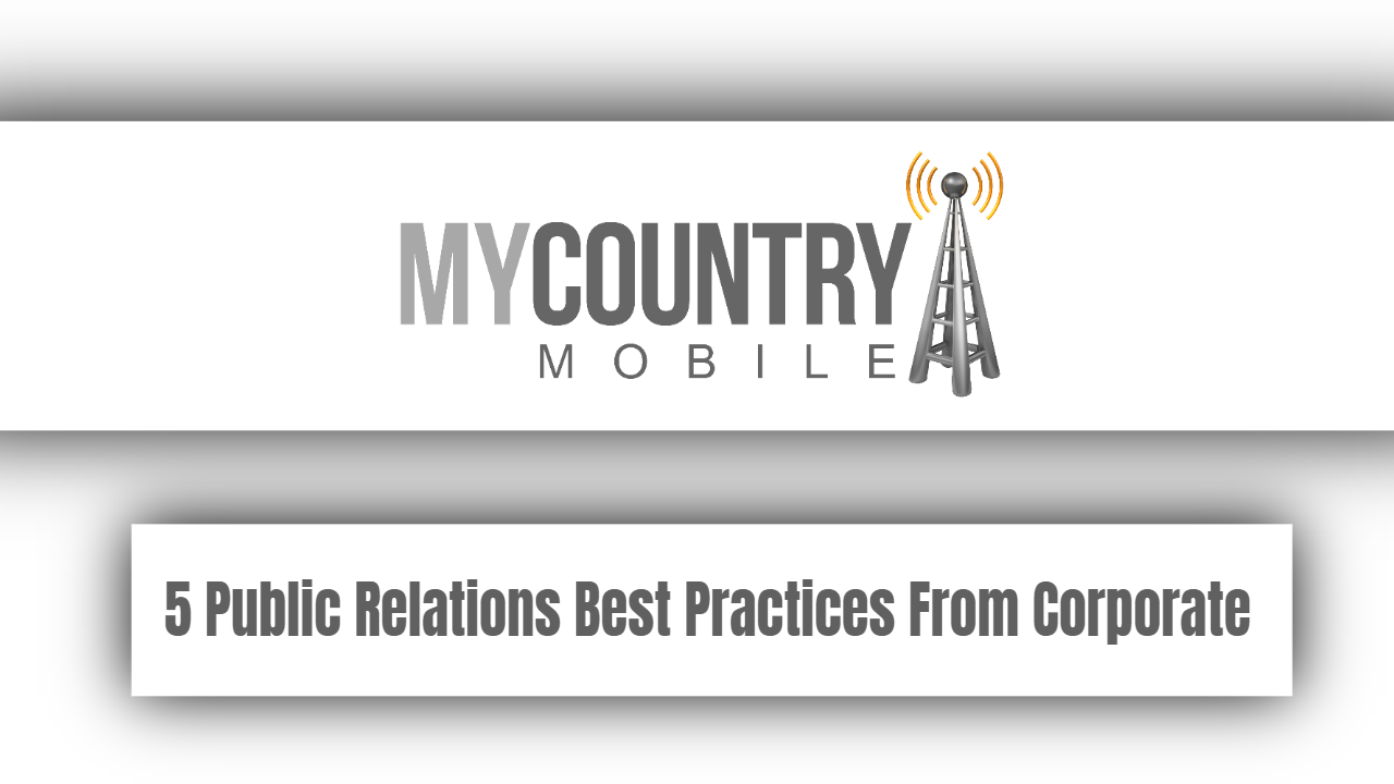 5 Public Relations Best Practices From Corporate