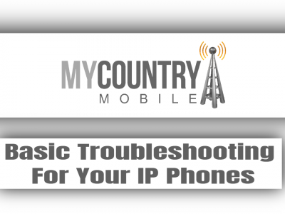 Basic Troubleshooting For Your IP Phones