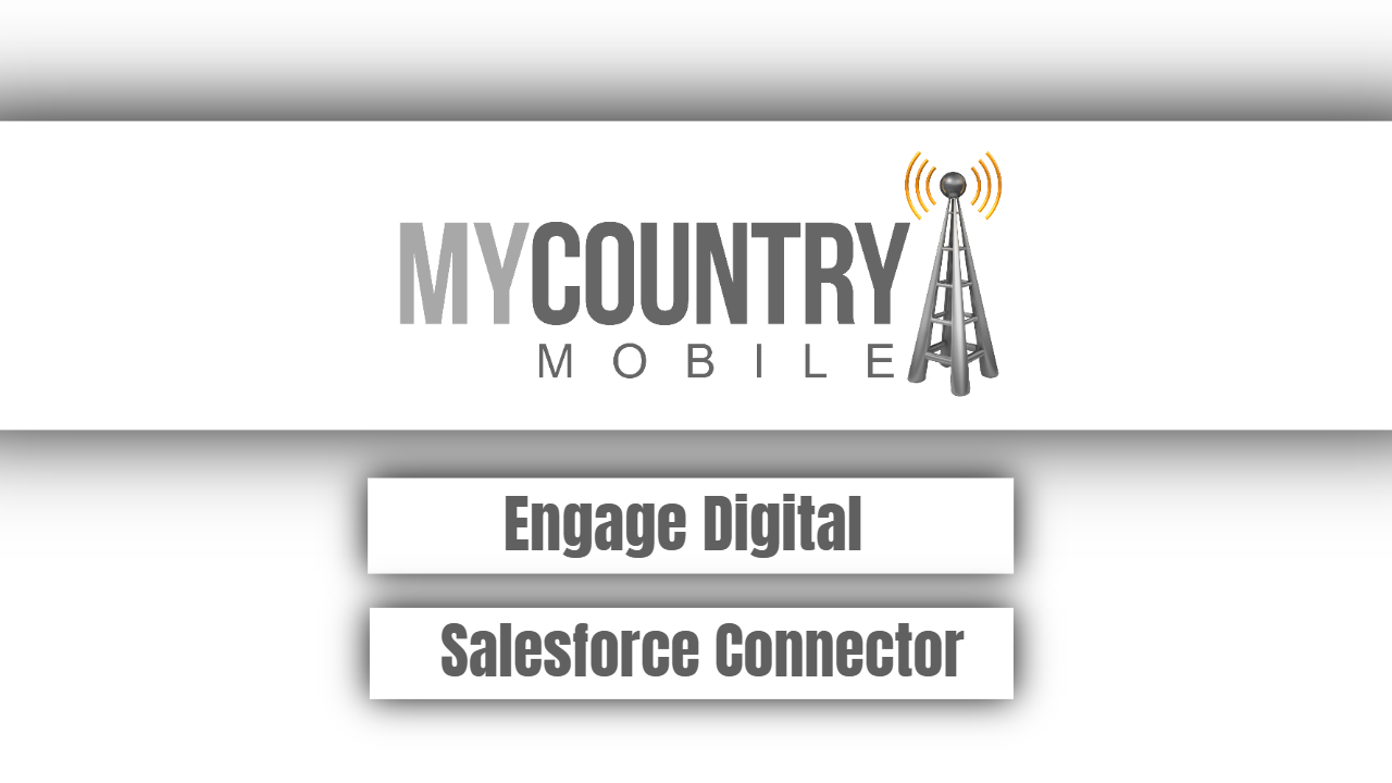 Engage Digital Salesforce Connector