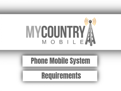 Phone Mobile System Requirements