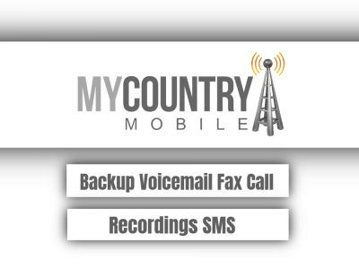 Backup Voicemail Fax Call Recordings SMS