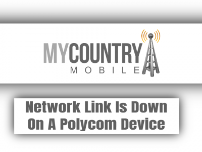 Network Link Is Down On A Polycom Device